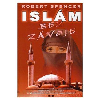 Robert Spencer: Islám bez závoje cena od 127 Kč
