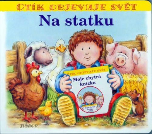 Zuzana Pospíšilová: Na statku - Otík objevuje svět cena od 100 Kč