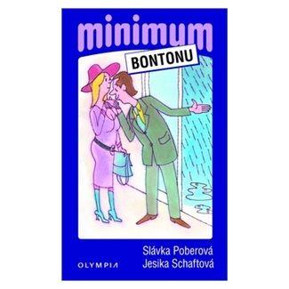 Jesika Schaftová, Slávka Poberová: Minimum bontonu - 4. vydání cena od 64 Kč