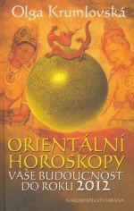 Olga Krumlovská: Orientální horoskopy cena od 232 Kč