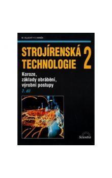 Jan Kolouch: Strojírenská technologie 2, 2. díl cena od 150 Kč