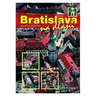 Vladimír Bárta ml.: Bratislava cena od 171 Kč