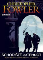 Christopher Fowler: Schodiště do temnot cena od 174 Kč
