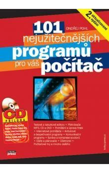 Ondřej Pohl: 101 nejužitečnějších programů pro váš počítač cena od 132 Kč