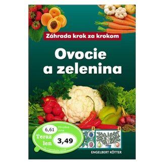 Engelbert Kötter: Ovocie a zelenina cena od 74 Kč