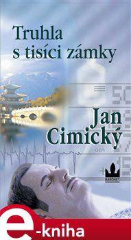 Jan Cimický: Truhla s tisíci zámky cena od 148 Kč