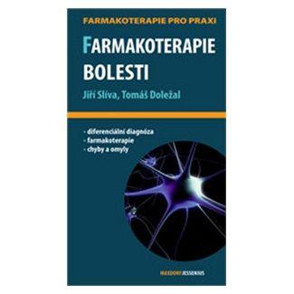 Tomáš Doležal, Jiří Slíva: Farmakoterapie bolesti cena od 123 Kč