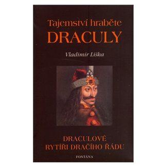 Vladimír Liška: Tajemství hraběte Draculy cena od 126 Kč