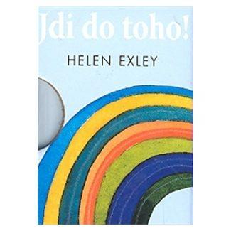 Helen Exley, Juliette Clarke: Jdi do toho! cena od 110 Kč