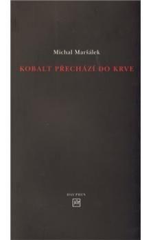 Michal Maršálek: Kobalt přechází do krve cena od 136 Kč