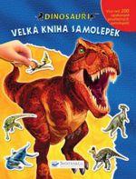 Dinosauři Velká kniha samolepek cena od 217 Kč