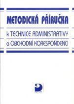 Emílie Fleischmannová: Metodická příručka k technice administrativy a obchodní korespondenci cena od 100 Kč