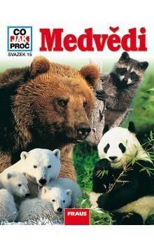 FRAUS Medvědi cena od 130 Kč