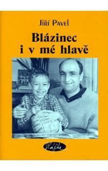 Jiří Pavel: Blázinec i v mé hlavě cena od 86 Kč