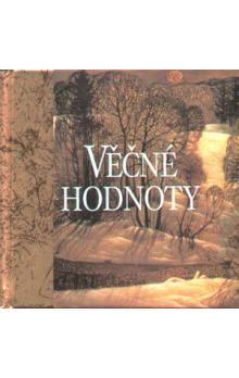 Helen Exley: Věčné hodnoty - 2. vydání cena od 147 Kč