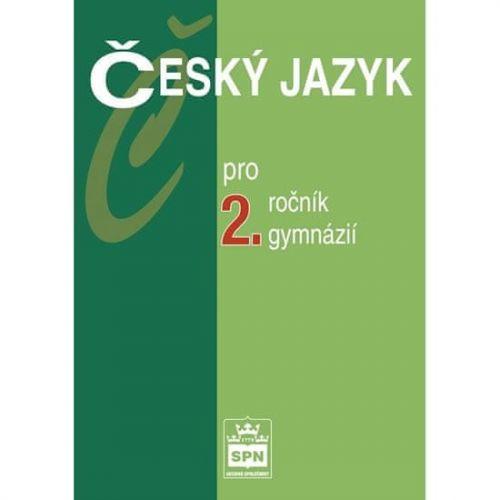Jiří Kostečka: Český jazyk pro 2.ročník gymnázií cena od 127 Kč