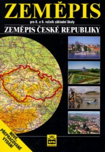 Petr Chalupa: Zeměpis pro 8.a 9. ročník základní školy - Zeměpis České republiky cena od 81 Kč