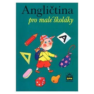 Marie Zahálková: Angličtina pro malé školáky cena od 106 Kč