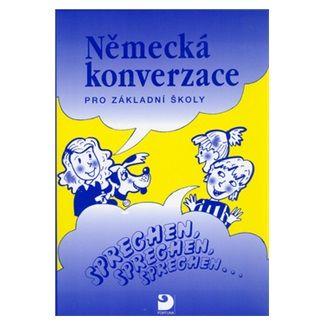 Cvešpr: Německá konverzace pro ZŠ - Sprechen, sprechen, sprechen... cena od 92 Kč