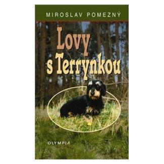 Miroslav Pomezný, Josef Kůgel: Lovy s Terrynkou cena od 60 Kč