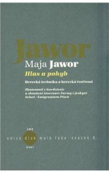 Maja Jawor: Hlas a pohyb cena od 98 Kč