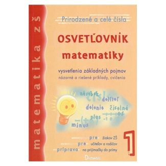 Viera Kolbaská, Jan Tarábek: Osvetľovník matematiky 1 cena od 150 Kč
