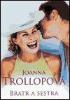 Joanna Trollopeová: Bratr a sestra - Joanna Trollopeová cena od 139 Kč
