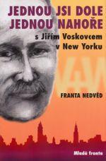 František Nedvěd: Jednou jsi dole, jednou nahoře cena od 0 Kč