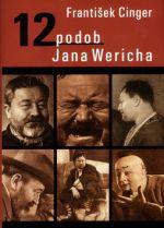 František Cinger: 12 podob Jana Wericha cena od 136 Kč
