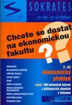 Institut vzdělávání Sokrates Chcete se dostat na ekonomickou fakultu? 2. díl cena od 100 Kč