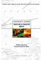 Chauncey C. Loomis: Tajuplné a tragické břehy - Příběh objevitele Charlese Fancise Halla cena od 160 Kč
