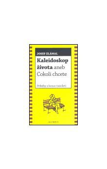Josef Zlámal: Kaleidoskop života cena od 80 Kč