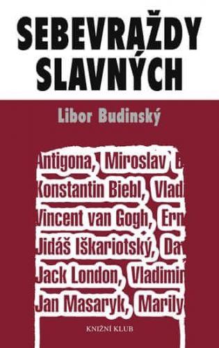 Libor Budinský: Sebevraždy slavných cena od 159 Kč