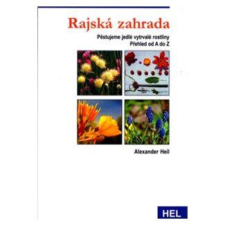 Alexander Heil: Rajská zahrada cena od 93 Kč