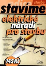 ERA vydavatelství Elektrické nářadí pro stavbu cena od 33 Kč