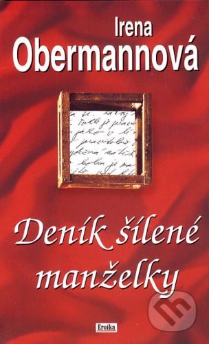 Irena Obermannová: Deník šílené manželky cena od 139 Kč
