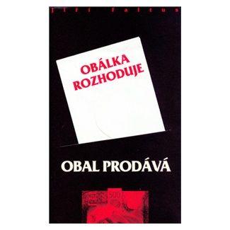Jiří Faltus: Obal prodává, obálka rozhoduje cena od 97 Kč
