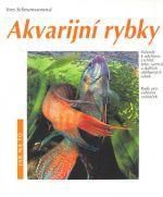 Ines Scheurmannová: Akvarijní rybky - Ines Scheurmannová cena od 79 Kč