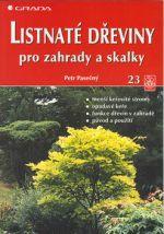 Petr Pasečný, Petr Pasečný: Listnaté dřeviny pro zahrady a skalky cena od 102 Kč