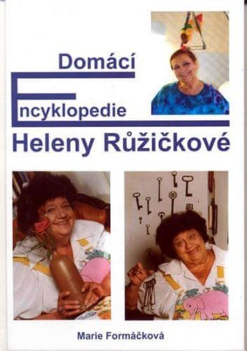 Marie Formáčková: Domácí encyklopedie Heleny Růžičkové cena od 117 Kč