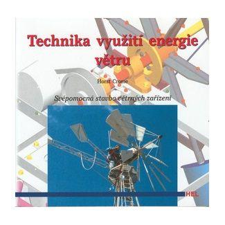 Horst Crome: Technika využítí energie větru cena od 123 Kč
