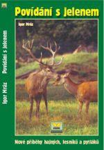 VÍKEND Povídání s jelenem cena od 137 Kč