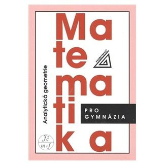 Radim Kočandrle: Matematika pro gymnázia - Analytická geometrie cena od 107 Kč