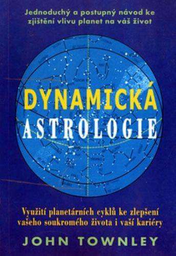 John Townley: Dynamická astrologie cena od 100 Kč