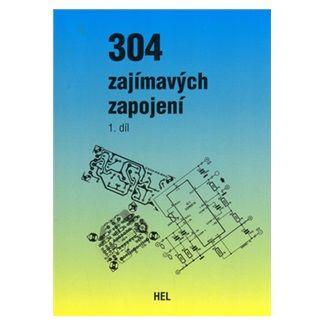 Hans Koerver-Bernstein: 304 zajímavých zapojení - 1. díl cena od 95 Kč