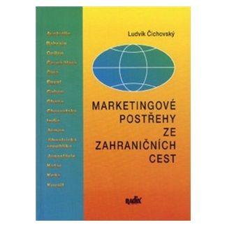 Čichovský: Marketingové postřehy ze zahraničních cest cena od 136 Kč