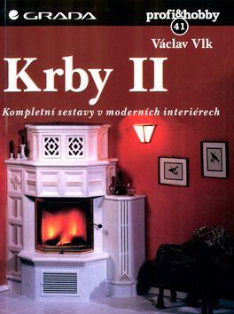 Václav Vlk: Krby II - Kompletní sestavy v moderních interiérech cena od 111 Kč