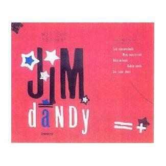 William Saroyan: Jim Dandy hladovějící tlouštík cena od 81 Kč