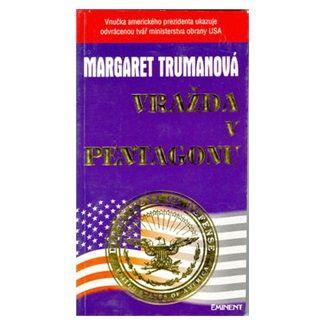 Margaret Truman: Vražda v Pentagonu cena od 80 Kč