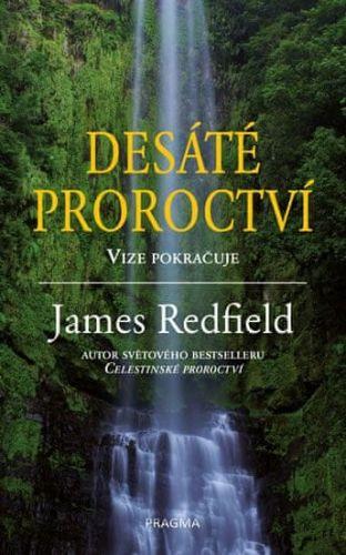 James Redfield: Desáté proroctví cena od 178 Kč